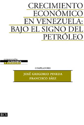 Crecimiento Economico bajo el signo del petróleo